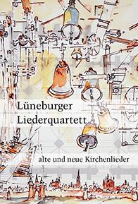 Lüneburger Liederquartett - Alte und neue Kirchenlieder